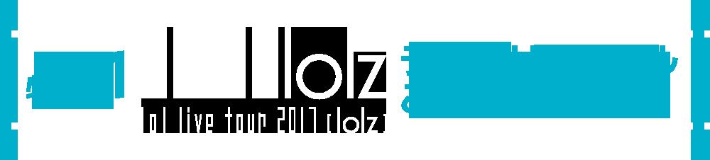 特典1 lol live tour 2017 -lolz- ライブリハーサルご招待(抽選)
