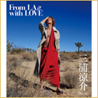 「From LA with LOVE」Blu-ray版