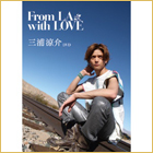 「From LA with LOVE」DVD版