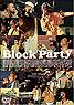 『ブロック・パーティー』期間限定生産盤