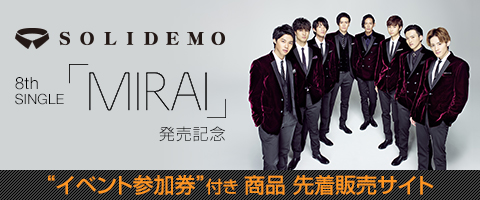 SOLIDEMO LIVE DVD/Blu-ray『SOLIDEMO 3rd ANNIVERSARY LIVE Happiness』発売記念