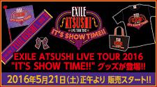 EXILE ATSUSHI�O�b�Y