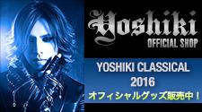 YOSHIKI CLASSICAL 2016