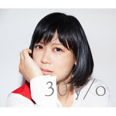 30 y/o  [2枚組CD+DVD]