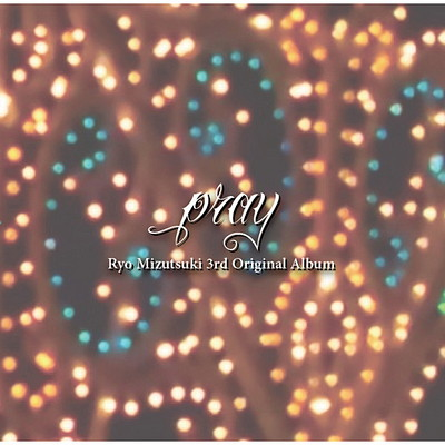 Ryo Mizutsuki 3rd Original Album