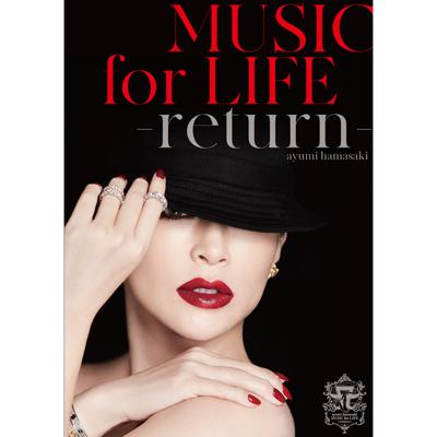 【初回生産限定盤】ayumi hamasaki MUSIC for LIFE ~return~(DVD+PHOTOBOOK)