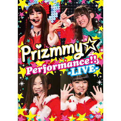 Prizmmy☆ Performance!! -LIVE- [DVD]