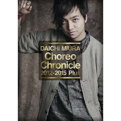 Choreo Chronicle 2012-2015 Plus(DVD)