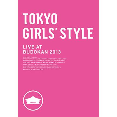 TOKYO GIRLS' STYLE LIVE AT BUDOKAN 2013(2枚組DVD)