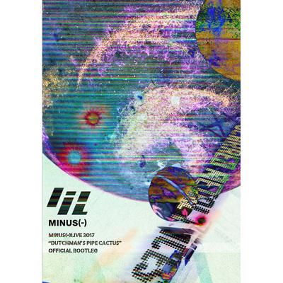 "minus(-)LIVE 2017 ""Dutchman's pipe cactus"" OFFICIAL BOOTLEG(DVD)"