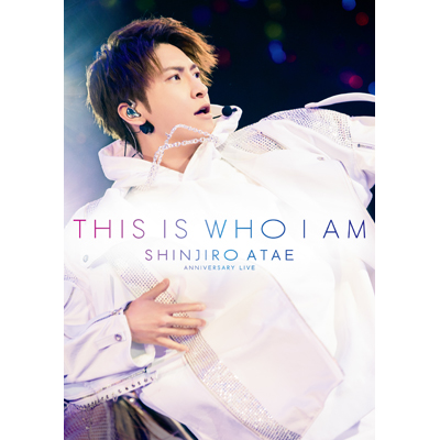 Anniversary Live『THIS IS WHO I AM』(2枚組DVD+スマプラ)