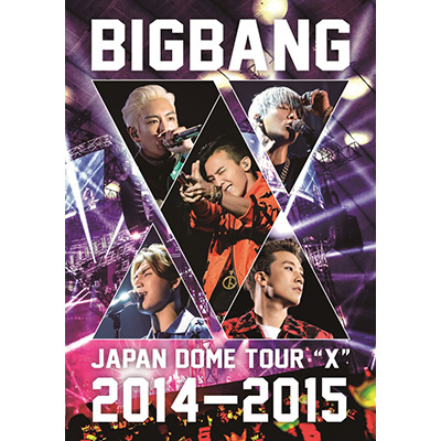 "BIGBANG JAPAN DOME TOUR 2014~2015 ""X""(2枚組DVD)"