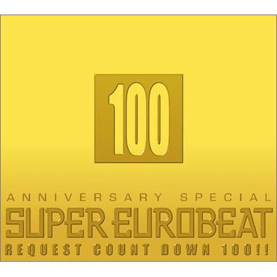 SUPER EUROBEAT VOL.100  ANNIVERSARY SPECIAL REQUEST COUNTDOWN 100!!