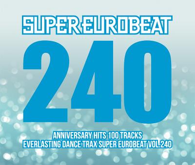 SUPER EUROBEAT VOL.240(2枚組CD)