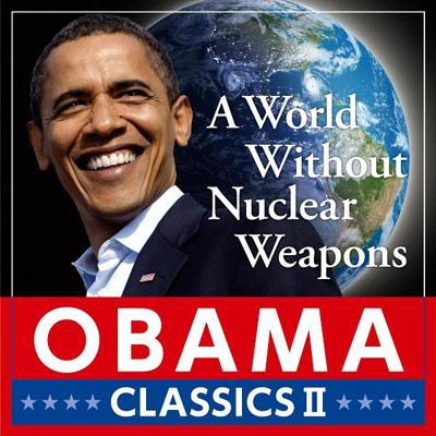 核なき世界~オバマ・クラシック2