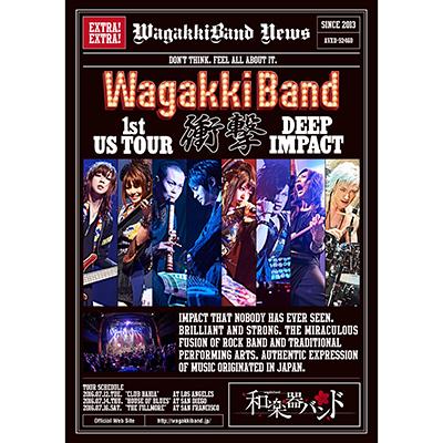 「WagakkiBand 1st US Tour 衝撃 -DEEP IMPACT-」通常盤(Blu-ray+スマプラムービー)