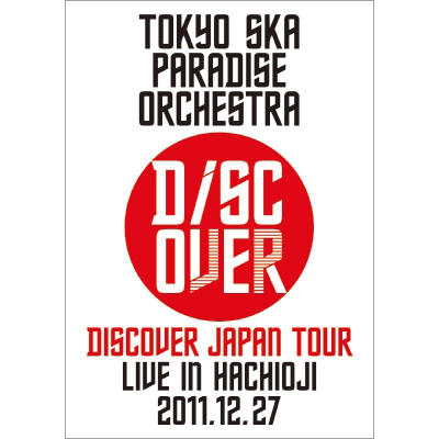 Discover Japan Tour~LIVE IN HACHIOJI 2011.12.27~
