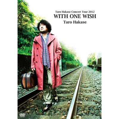Taro Hakase Concert Tour 2012 WITH ONE WISH