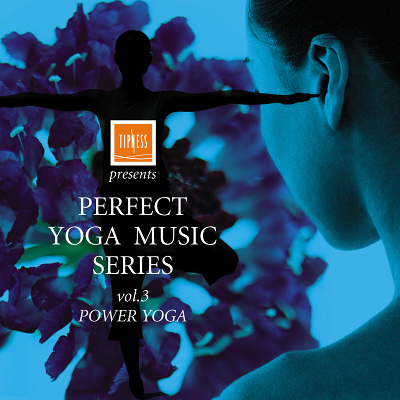 TIPNESS presents PERFECT YOGA SERIES vol.3~POWER YOGA~