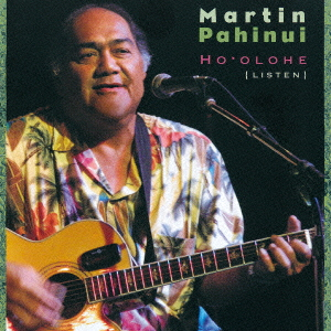 ハワイアン・スラック・キー・ギター・マスターズ・シリーズ(23)ホオロヘ~優しき歌声、アロハの心~(CD)