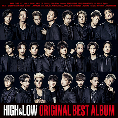 HiGH & LOW ORIGINAL BEST ALBUM(2CD+DVD+スマプラミュージック+スマプラムービー)