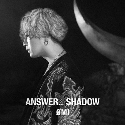 ANSWER... SHADOW【初回生産限定盤B】(CD+DVD)