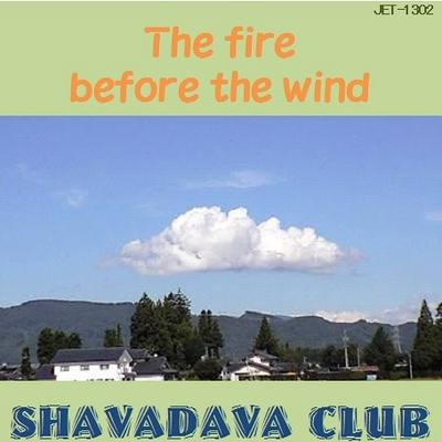 The fire before the wind
