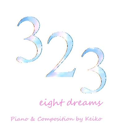 323 eight dreams