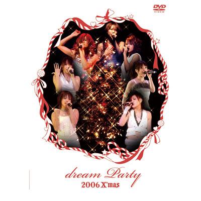 dream Party 2006 X'mas