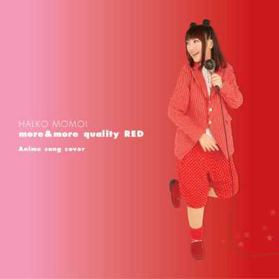 more&more quality RED ~Anime song cover~
