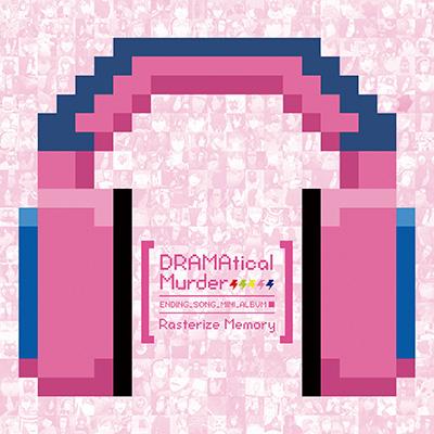 DRAMAtical Murderエンディングソングミニアルバム「Rasterize Memory」(CDのみ)