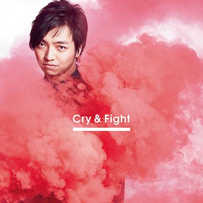 Cry & Fight(CDシングル+DVD / CHOREO VIDEO盤)