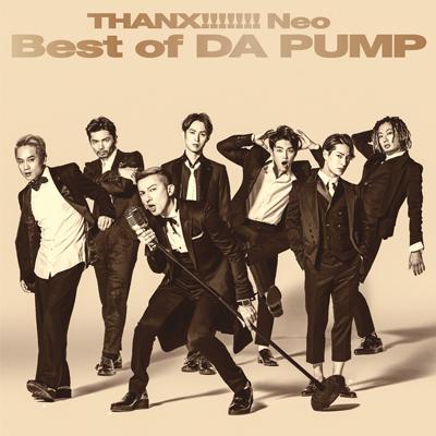 THANX!!!!!!! Neo Best of DA PUMP(CD)
