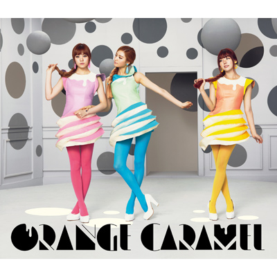 ORANGE CARAMEL【MUSIC VIDEO盤】
