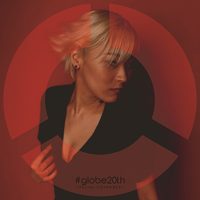 #globe20th -SPECIAL COVER BEST- AL2枚組