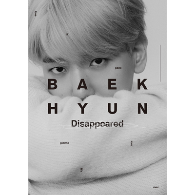 【初回生産限定盤】BAEKHYUN<Disappeared Ver.>(CD)