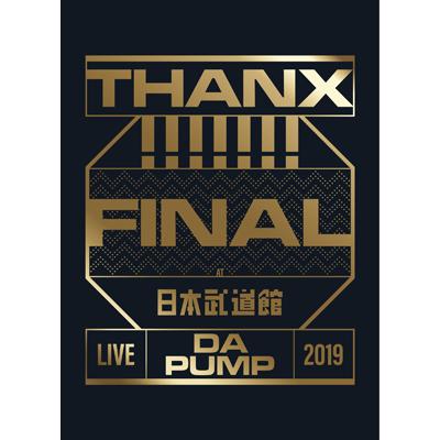 【初回生産限定盤】LIVE DA PUMP 2019 THANX!!!!!!! FINAL at 日本武道館(Blu-ray2枚組+CD2枚組+スマプラ)