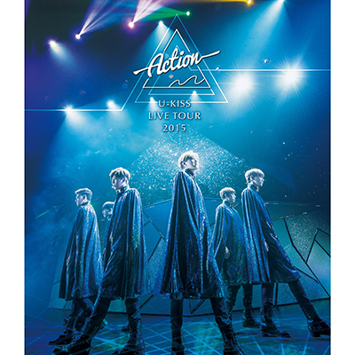 U-KISS JAPAN LIVE TOUR 2015~Action~【Blu-ray】