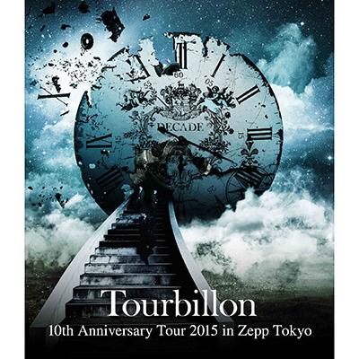 10th Anniversary Tour 2015 in Zepp Tokyo(Blu-ray)