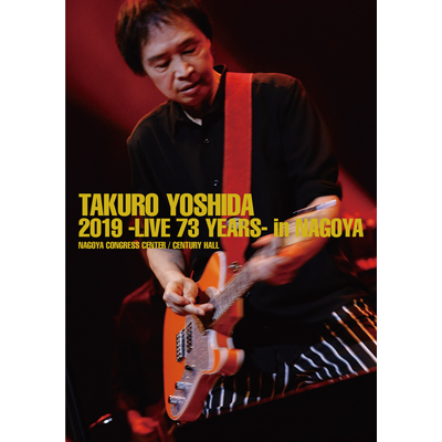 吉田拓郎 2019 -Live 73 years- in NAGOYA / Special EP Disc「てぃ~たいむ」(Blu-ray+CD)