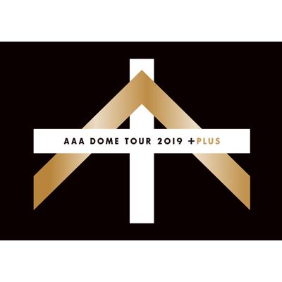 【初回生産限定盤】AAA DOME TOUR 2019 +PLUS(Blu-ray2枚組)