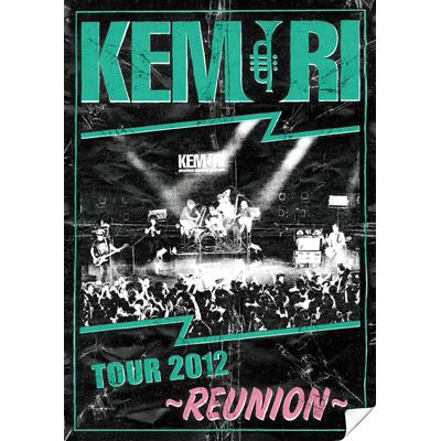 TOUR 2012 ~REUNION~