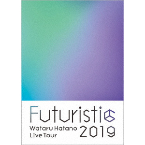 Wataru Hatano LIVE Tour 2019 -Futuristic- Live DVD