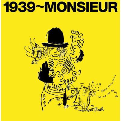 1939~MONSIEUR