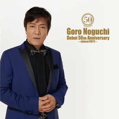 Goro Noguchi Debut 50th Anniversary ~since1971~(AL+Blu-ray)