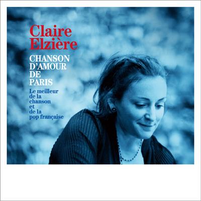 パリ、愛の歌~ザ・ベスト・オブ・シャンソン&フレンチポップ~(CD)