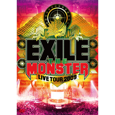 "EXILE LIVE TOUR 2009 ""THE MONSTER"""