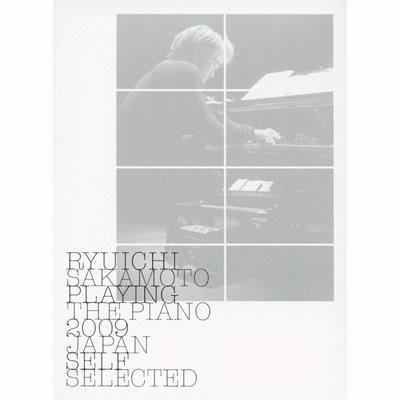 Ryuichi Sakamoto: Playing The Piano 2009 Japan