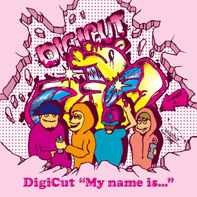 "DigiCut ""My name is..."""