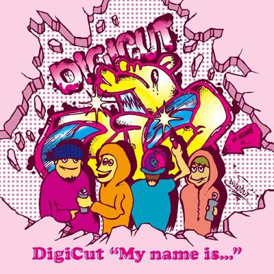 """DigiCut """"My name is..."""""""